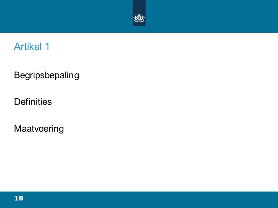 Artikel 1 Begripsbepaling Definities Maatvoering