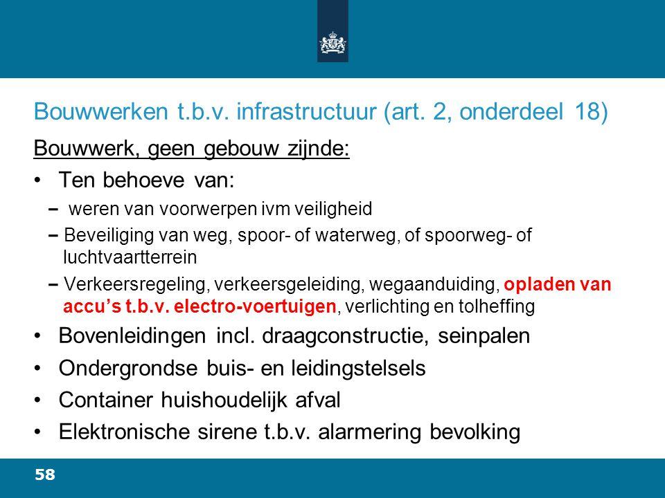 Bouwwerken t.b.v. infrastructuur (art. 2, onderdeel 18)