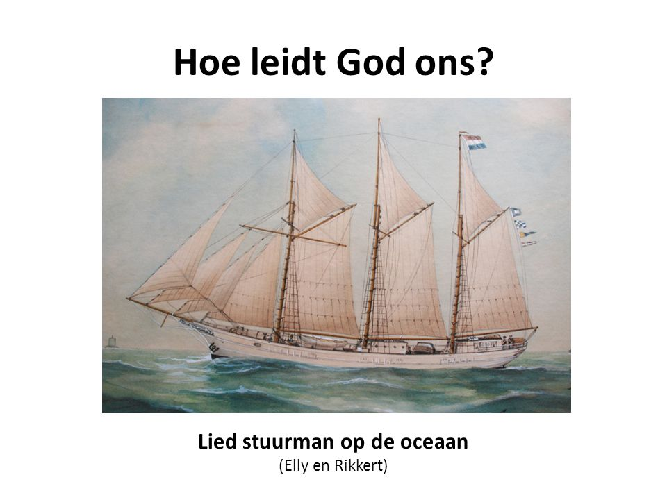 Lied stuurman op de oceaan (Elly en Rikkert)
