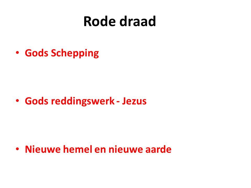 Rode draad Gods Schepping Gods reddingswerk - Jezus