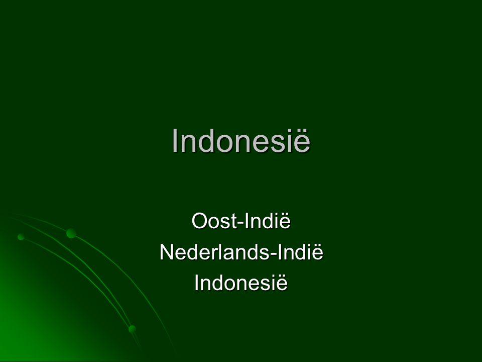 Oost-Indië Nederlands-Indië Indonesië