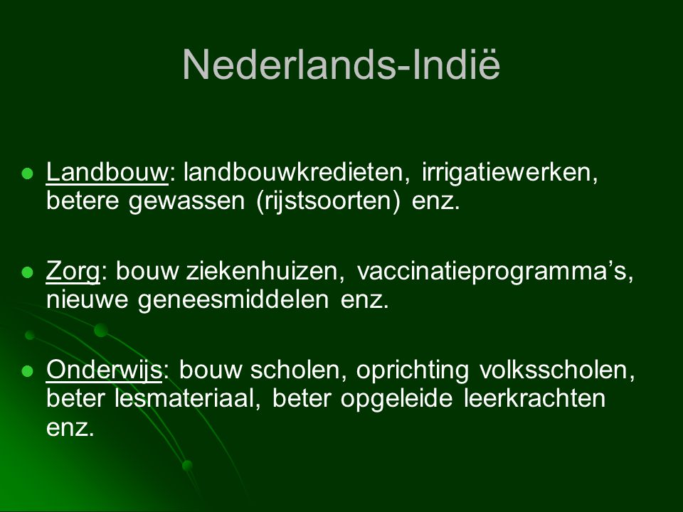 Nederlands-Indië Landbouw: landbouwkredieten, irrigatiewerken, betere gewassen (rijstsoorten) enz.