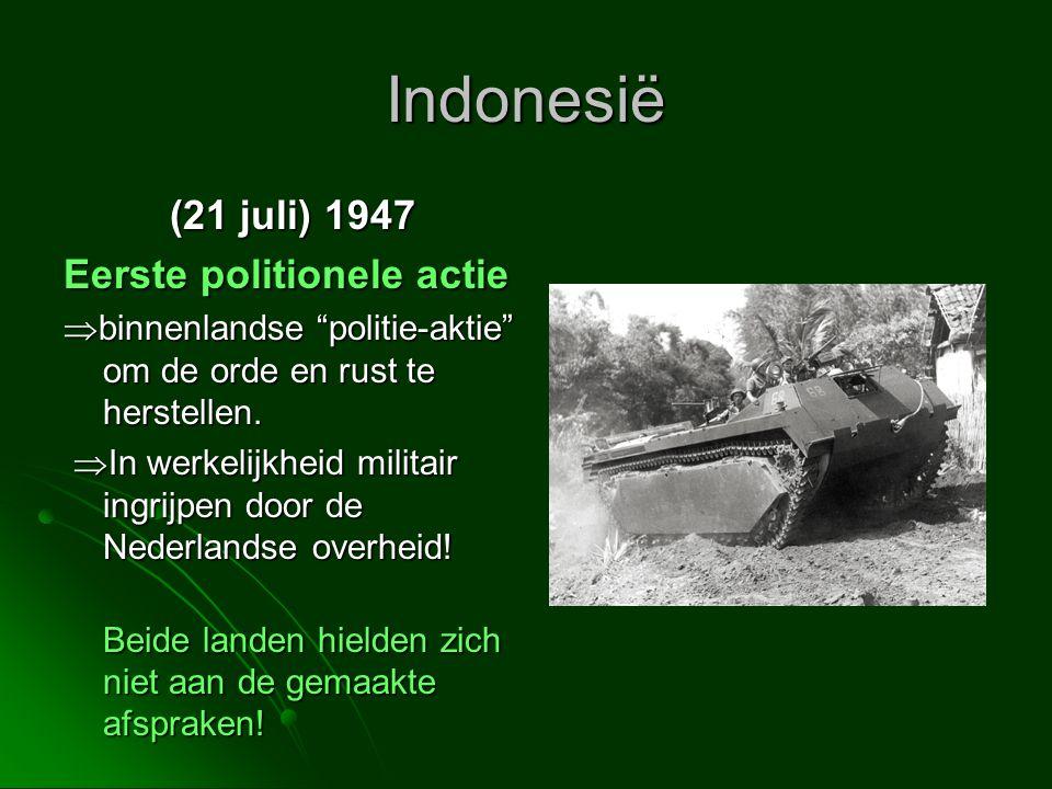 Indonesië (21 juli) 1947 Eerste politionele actie