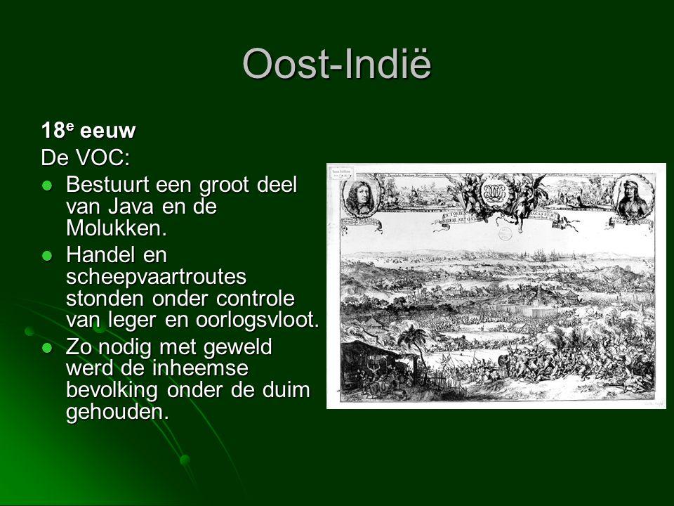 Oost-Indië 18e eeuw De VOC: