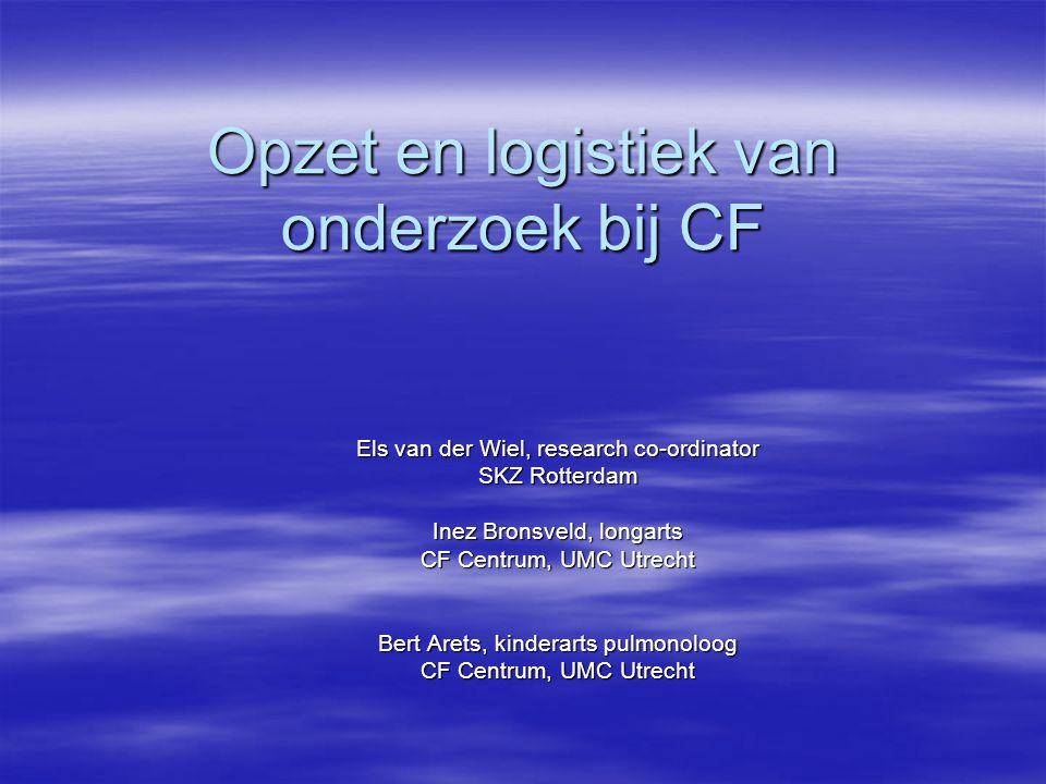 Opzet en logistiek van onderzoek bij CF