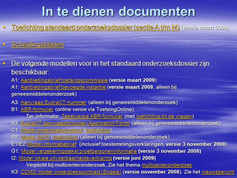 In te dienen documenten