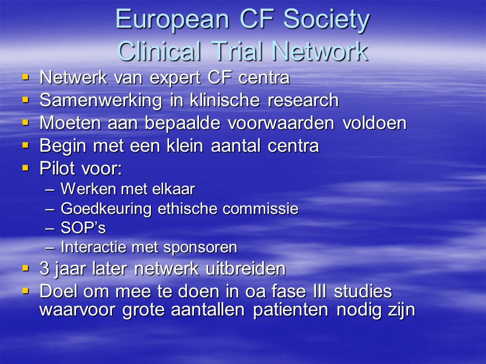 European CF Society Clinical Trial Network