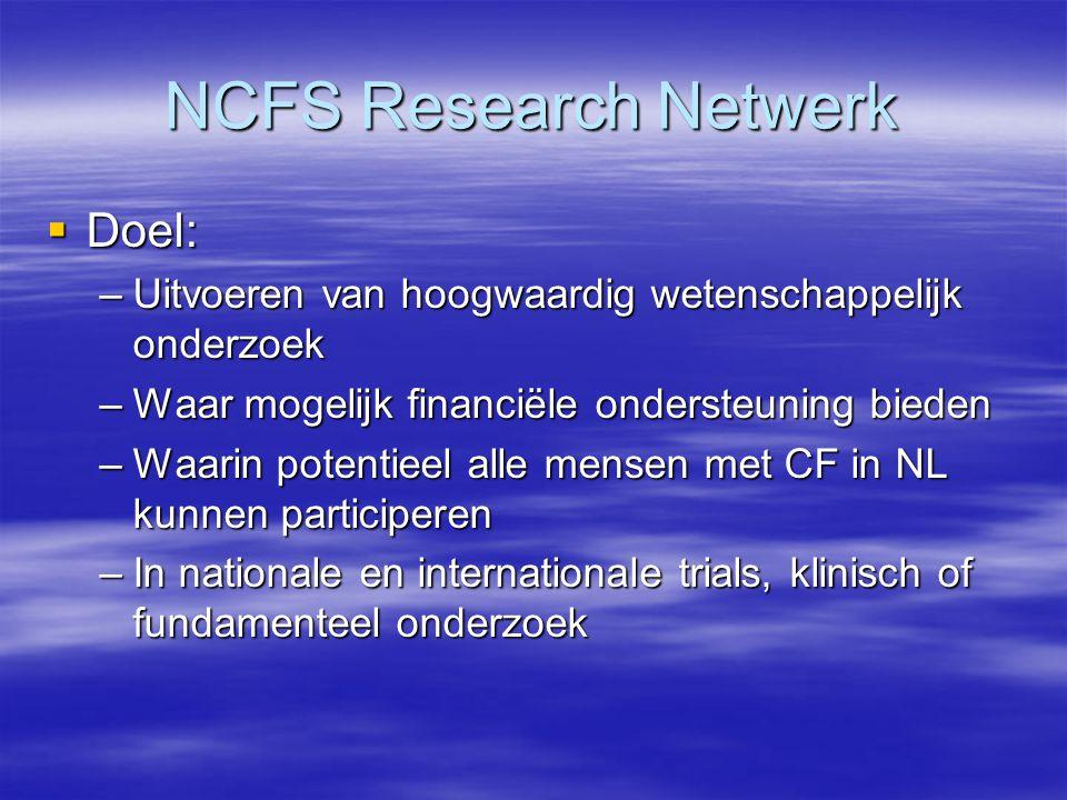 NCFS Research Netwerk Doel: