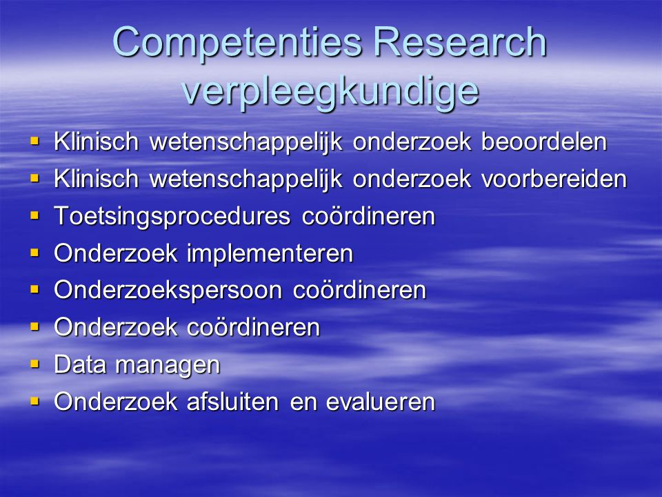 Competenties Research verpleegkundige