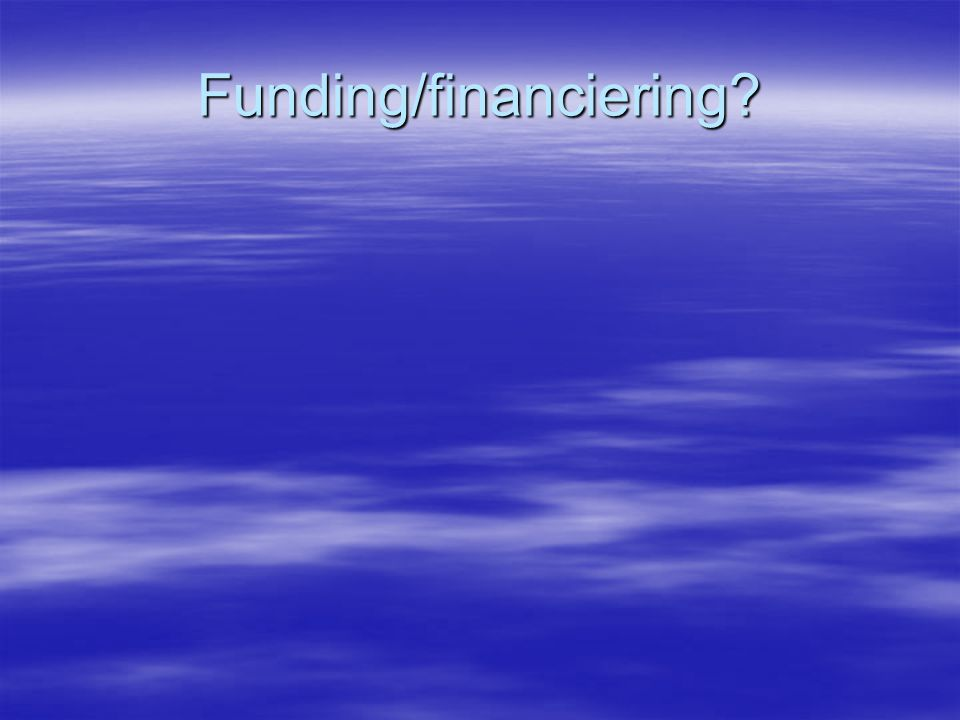 Funding/financiering