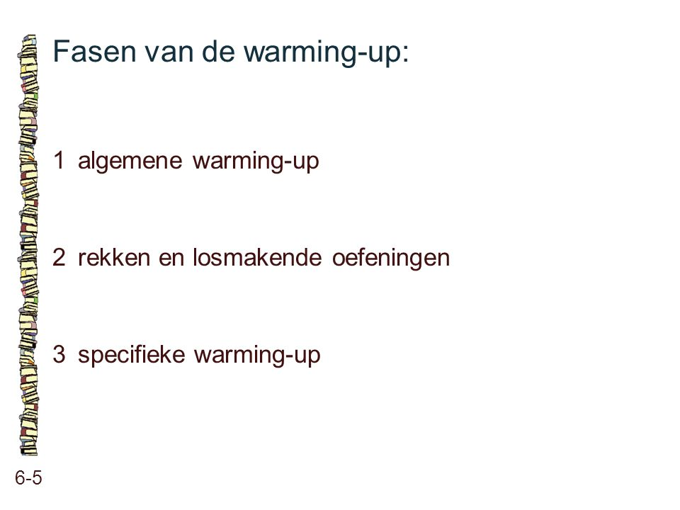 Fasen van de warming-up: