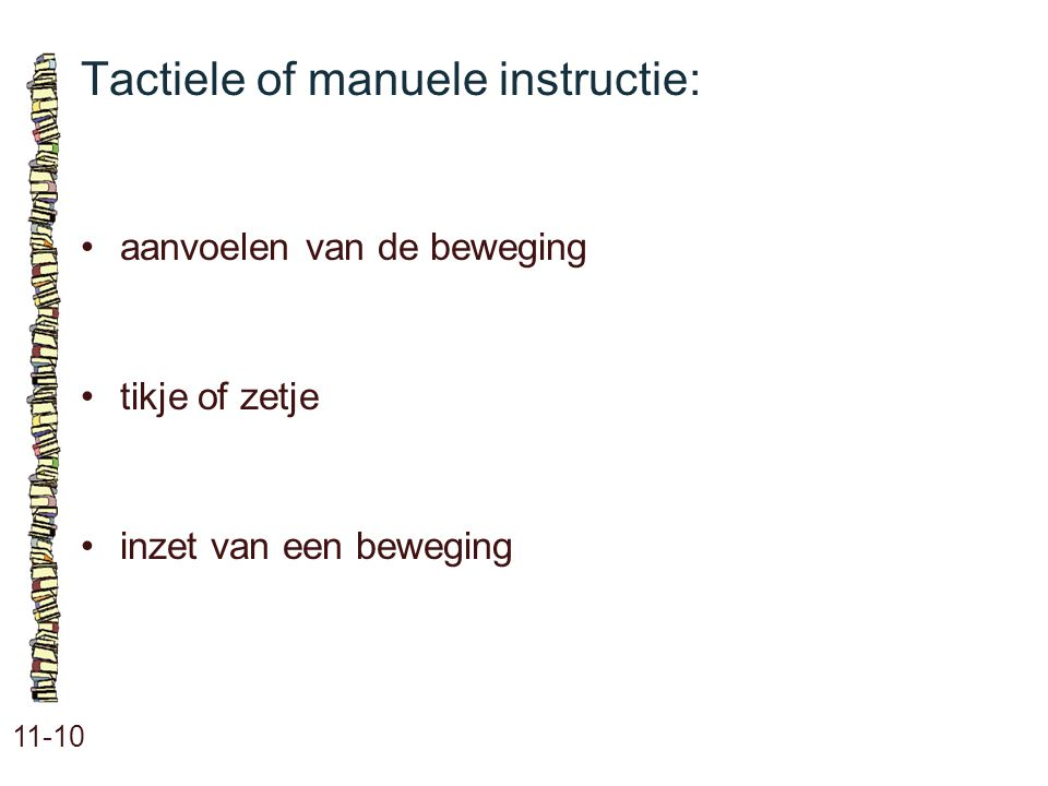 Tactiele of manuele instructie: