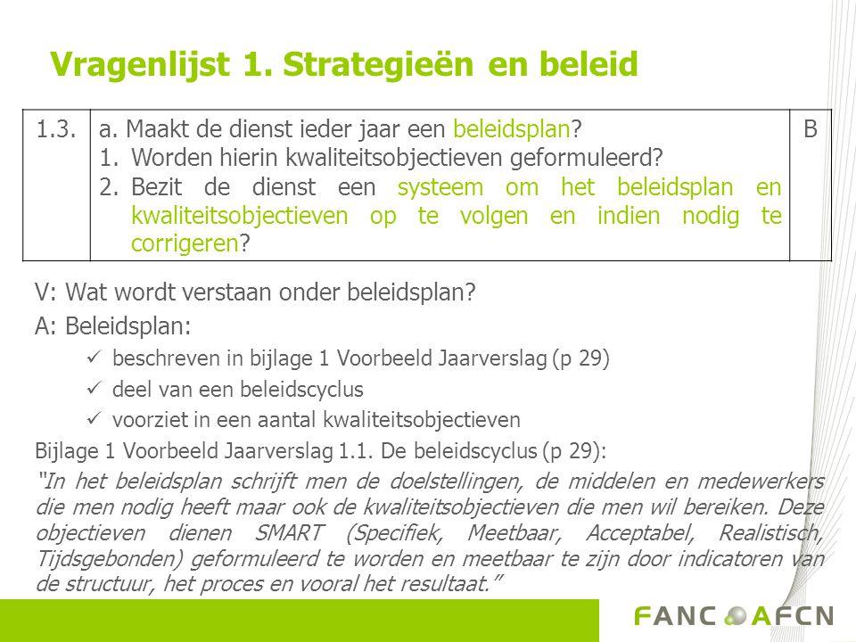 Vragenlijst 1. Strategieën en beleid