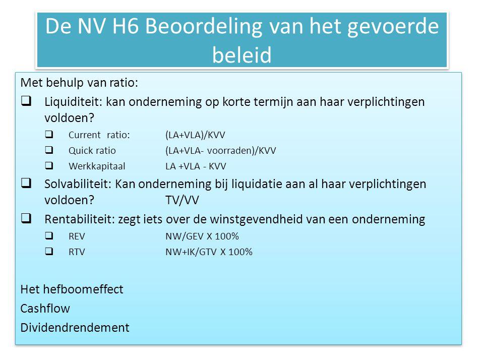 De NV H6 Beoordeling van het gevoerde beleid