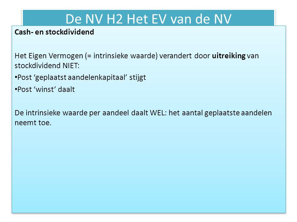 De NV H2 Het EV van de NV Cash- en stockdividend