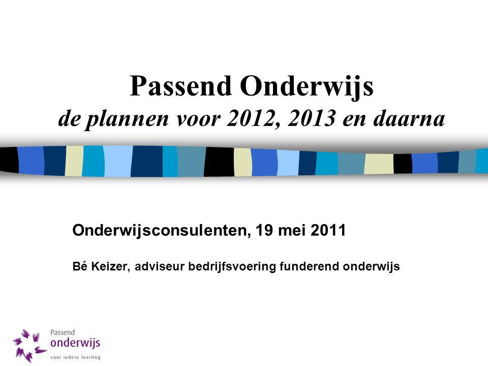 Passend Onderwijs de plannen voor 2012, 2013 en daarna
