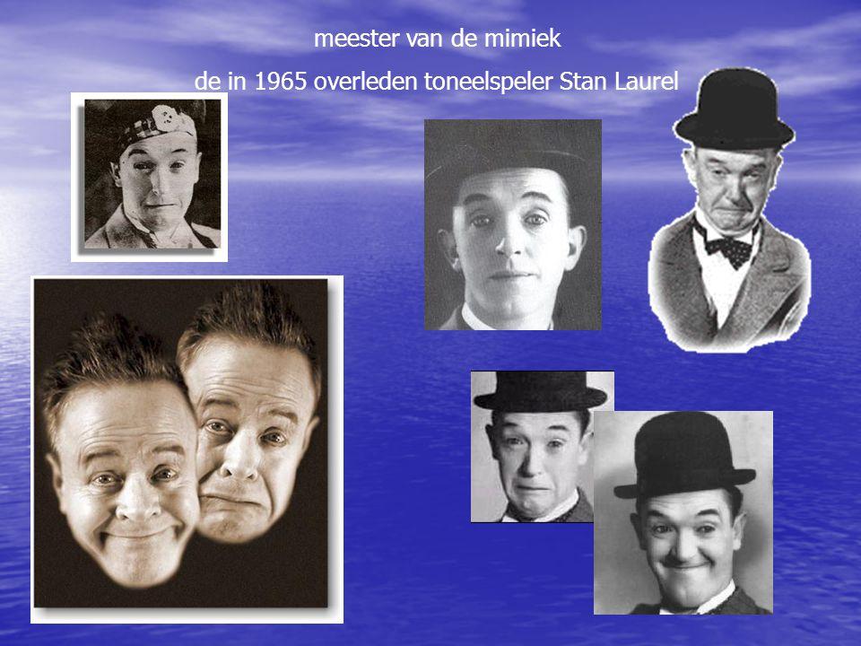 de in 1965 overleden toneelspeler Stan Laurel