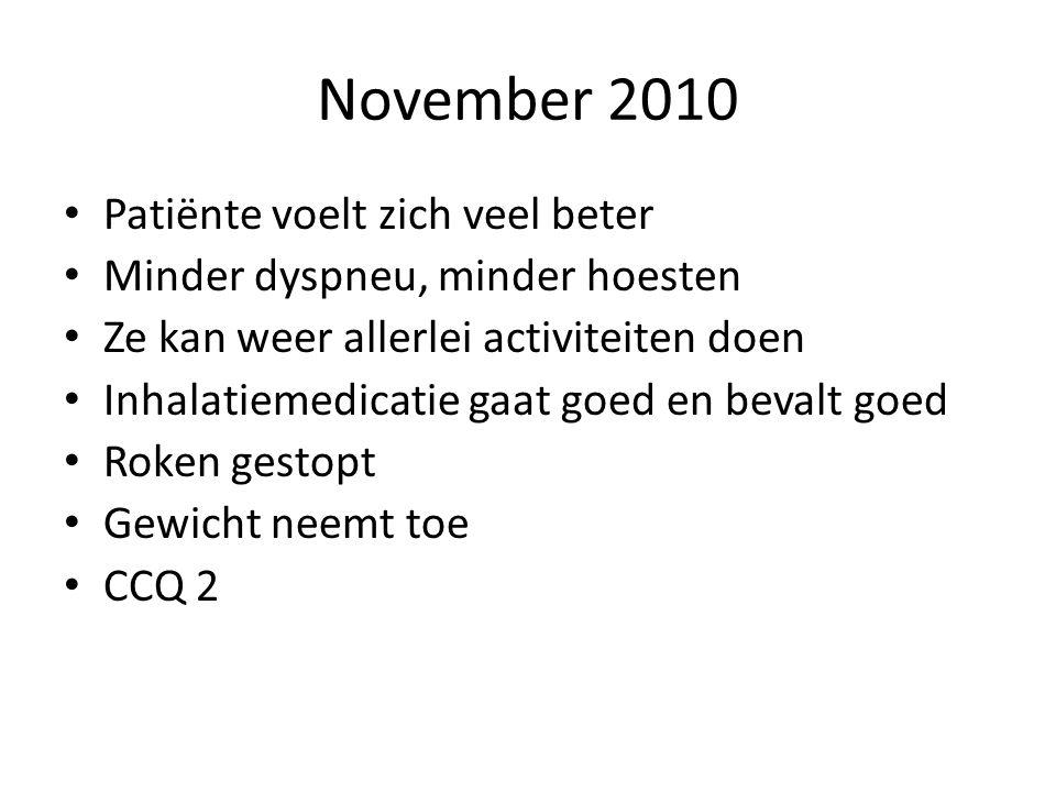 November 2010 Patiënte voelt zich veel beter