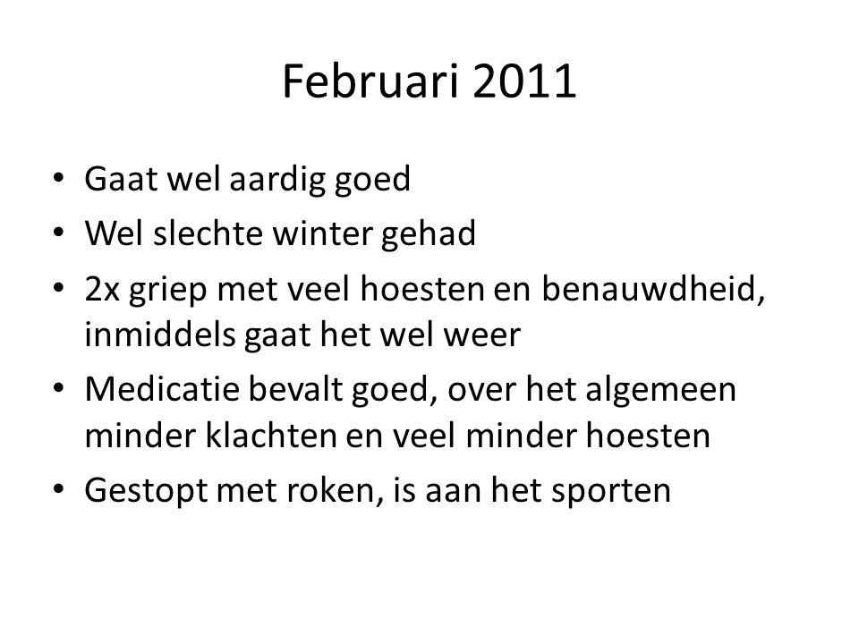 Februari 2011 Gaat wel aardig goed Wel slechte winter gehad