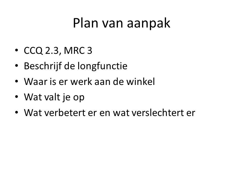 Plan van aanpak CCQ 2.3, MRC 3 Beschrijf de longfunctie