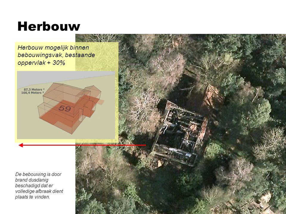 Herbouw Herbouw mogelijk binnen bebouwingsvak, bestaande oppervlak + 30%