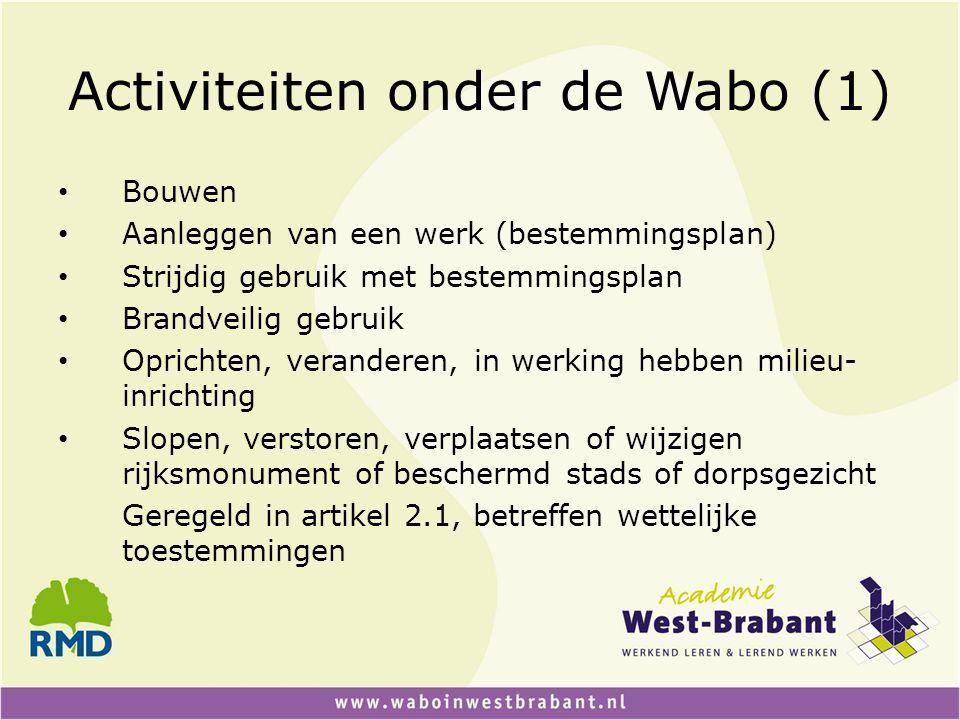 Activiteiten onder de Wabo (1)