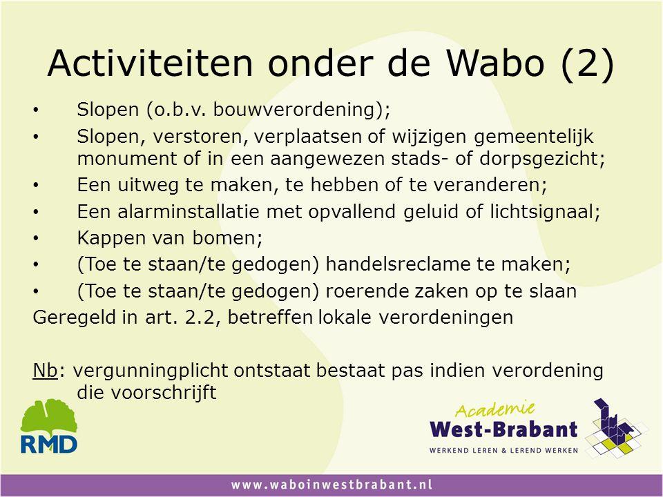 Activiteiten onder de Wabo (2)