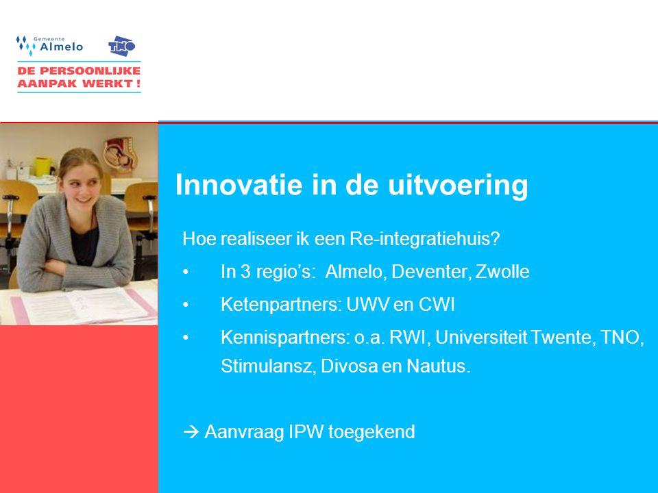Innovatie in de uitvoering