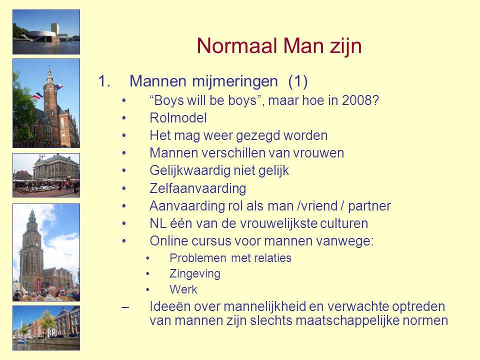 Normaal Man zijn Mannen mijmeringen (1)