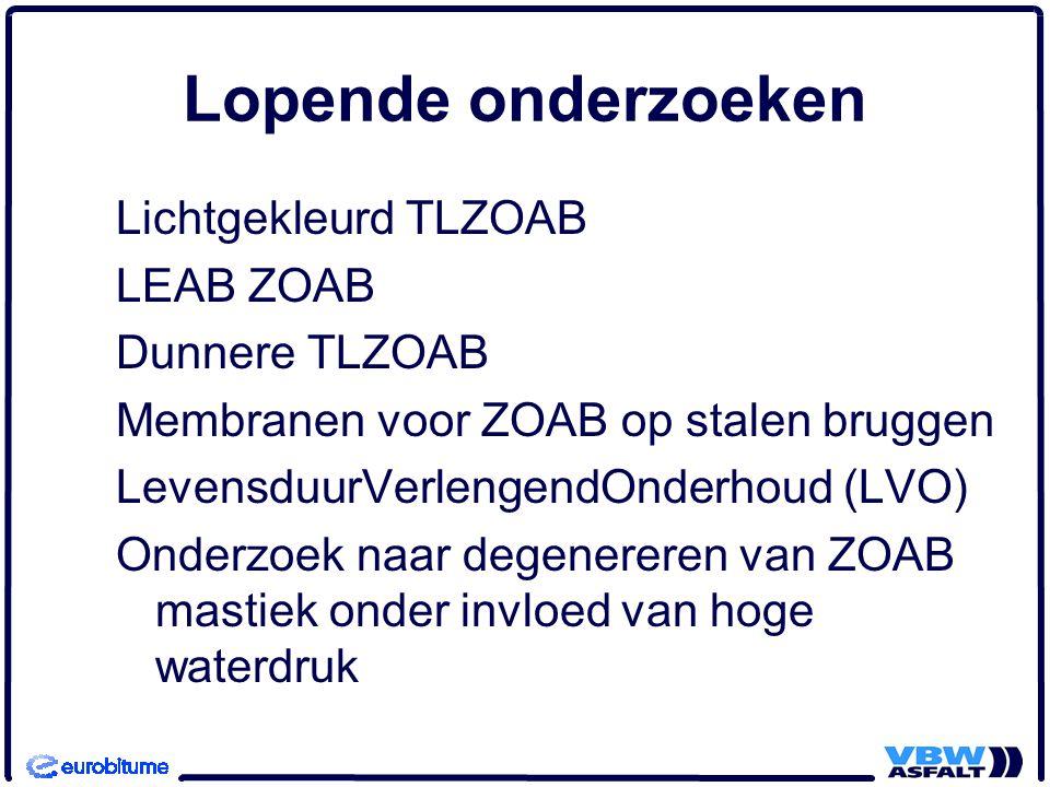 Lopende onderzoeken Lichtgekleurd TLZOAB LEAB ZOAB Dunnere TLZOAB
