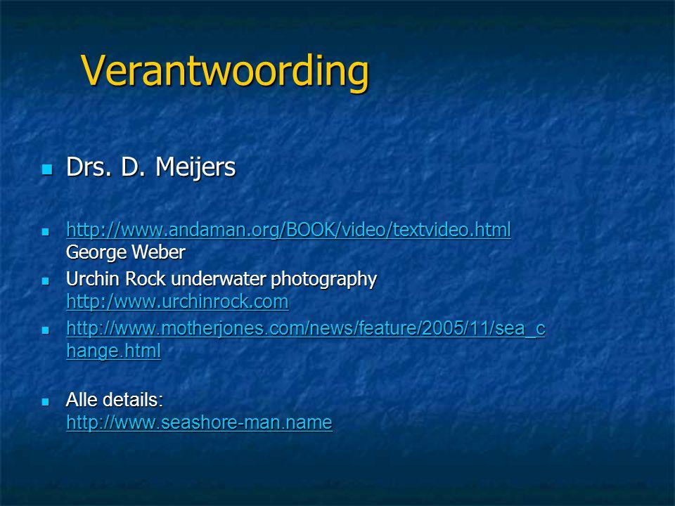 Verantwoording Drs. D. Meijers
