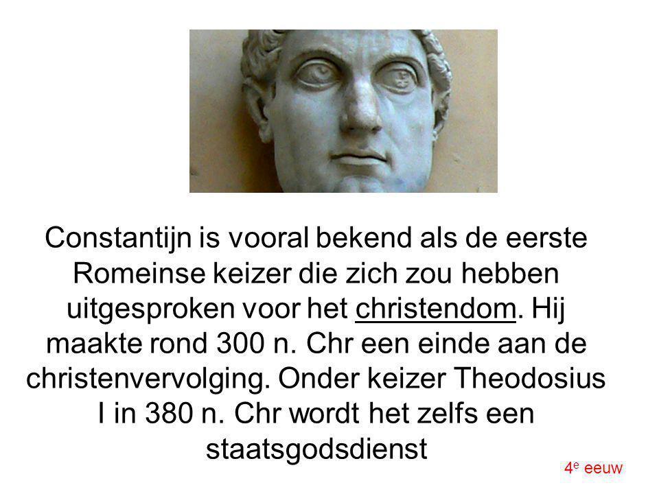 Constantijn is vooral bekend als de eerste Romeinse keizer die zich zou hebben uitgesproken voor het christendom. Hij maakte rond 300 n. Chr een einde aan de christenvervolging. Onder keizer Theodosius I in 380 n. Chr wordt het zelfs een staatsgodsdienst
