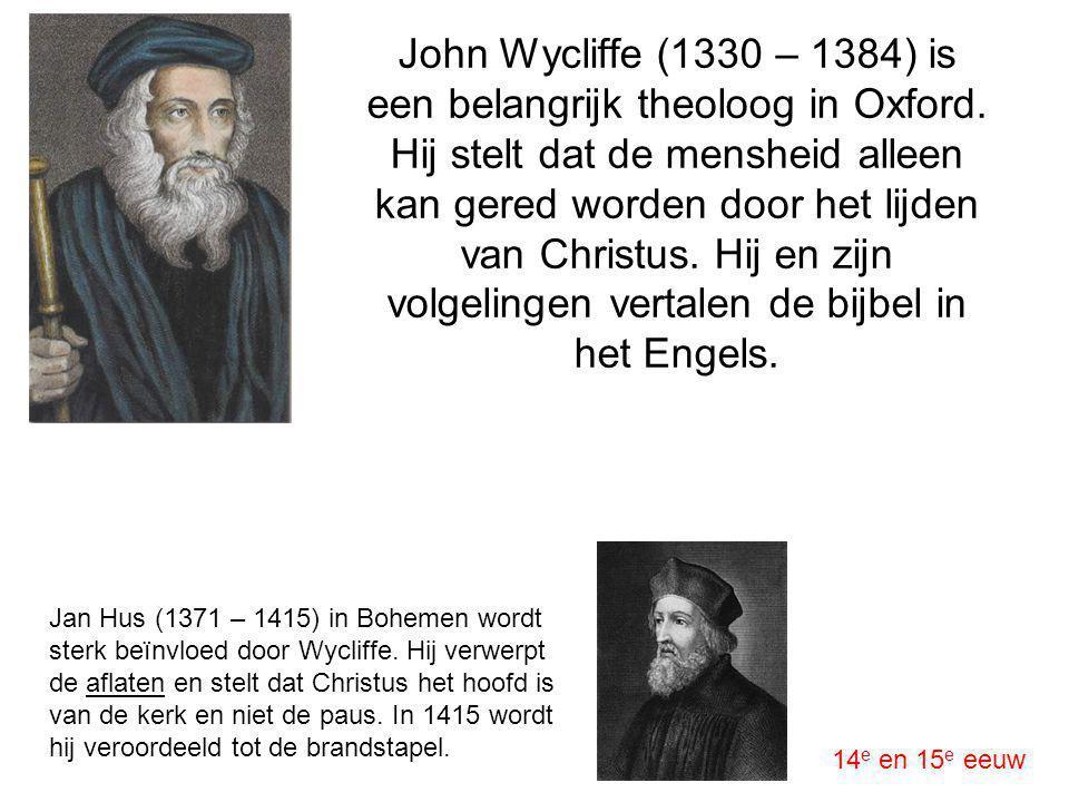 John Wycliffe (1330 – 1384) is een belangrijk theoloog in Oxford