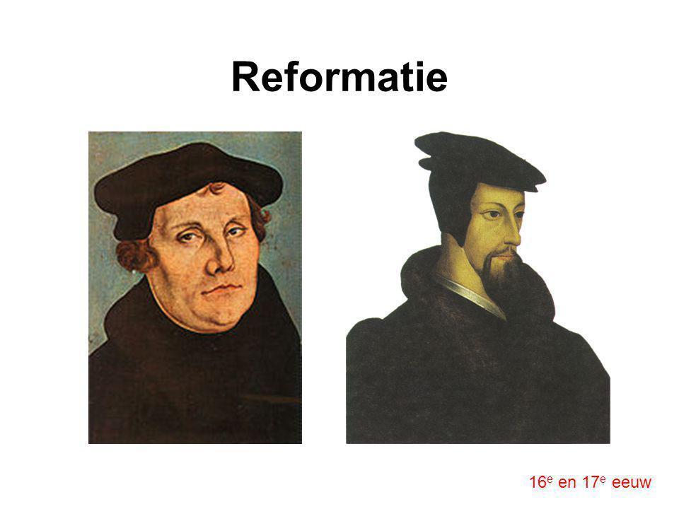 Reformatie 16e en 17e eeuw