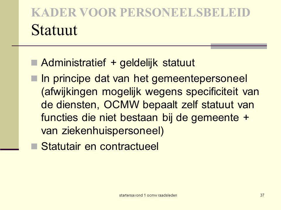 KADER VOOR PERSONEELSBELEID Statuut