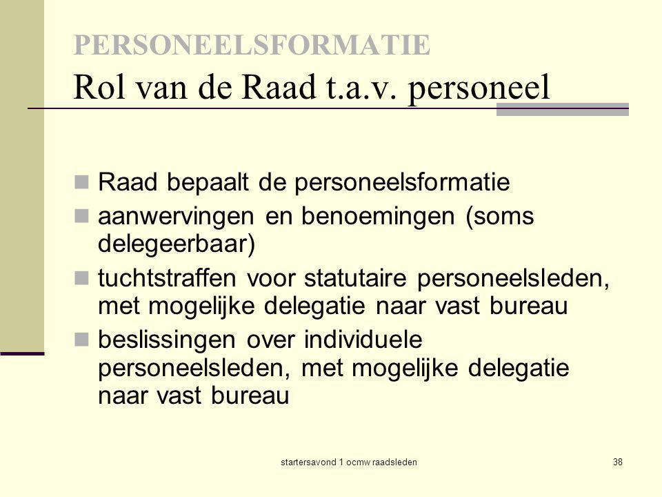PERSONEELSFORMATIE Rol van de Raad t.a.v. personeel