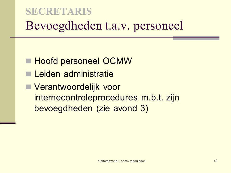 SECRETARIS Bevoegdheden t.a.v. personeel