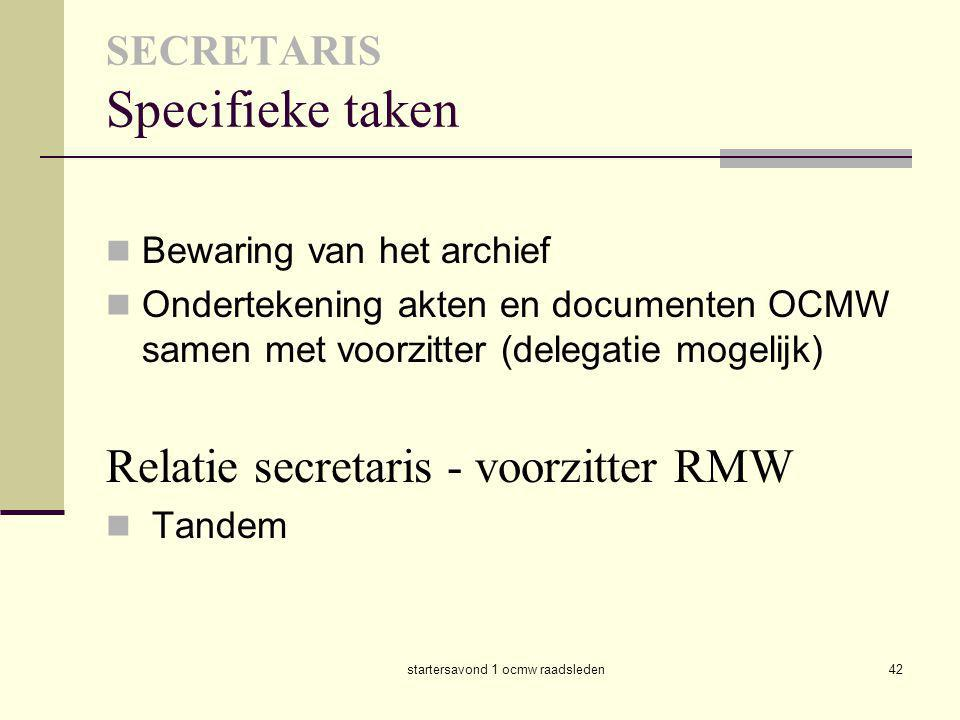SECRETARIS Specifieke taken