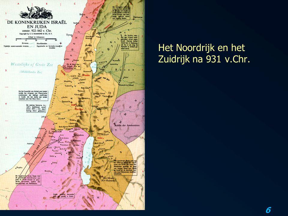 Het Noordrijk en het Zuidrijk na 931 v.Chr.