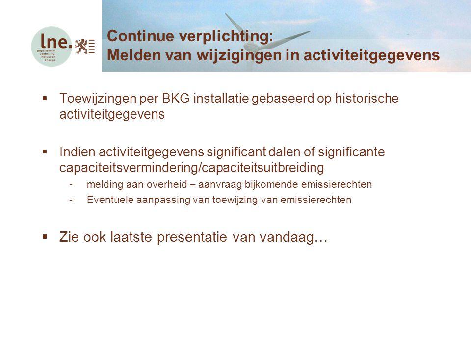 Continue verplichting: Melden van wijzigingen in activiteitgegevens