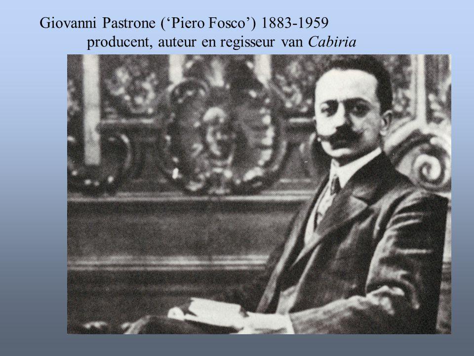 Giovanni Pastrone ('Piero Fosco') 1883-1959