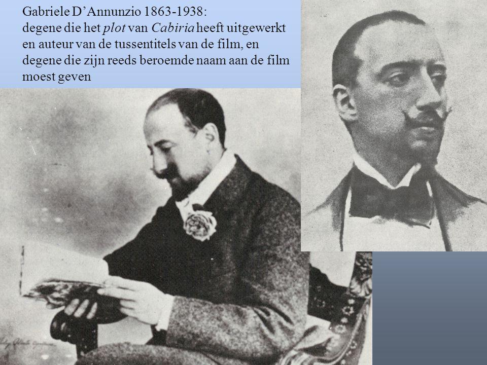 Gabriele D'Annunzio 1863-1938:
