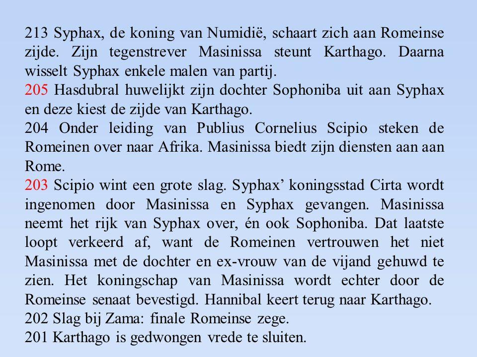 213 Syphax, de koning van Numidië, schaart zich aan Romeinse zijde