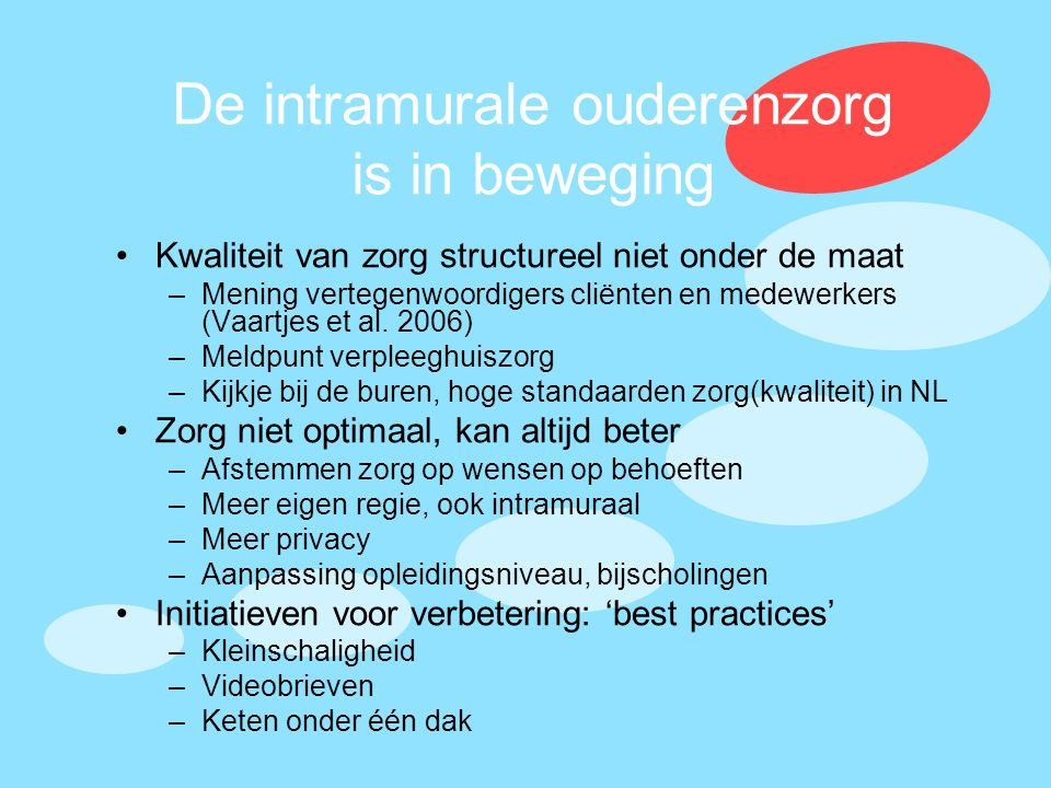 De intramurale ouderenzorg is in beweging