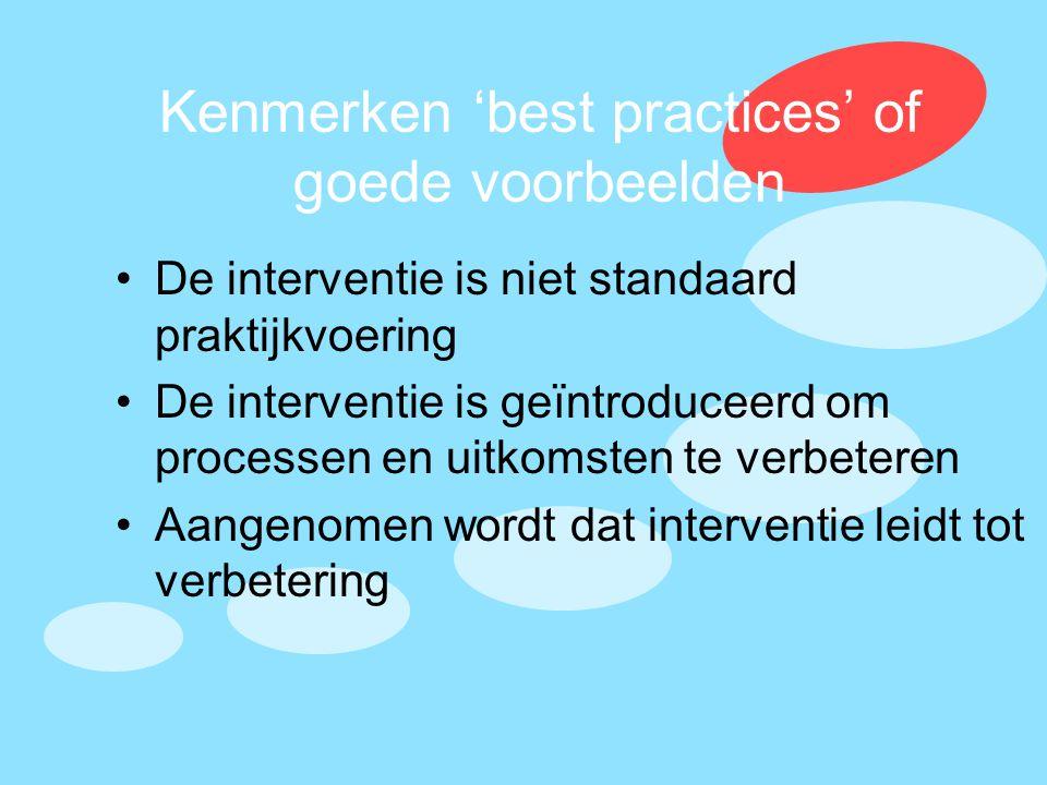 Kenmerken 'best practices' of goede voorbeelden