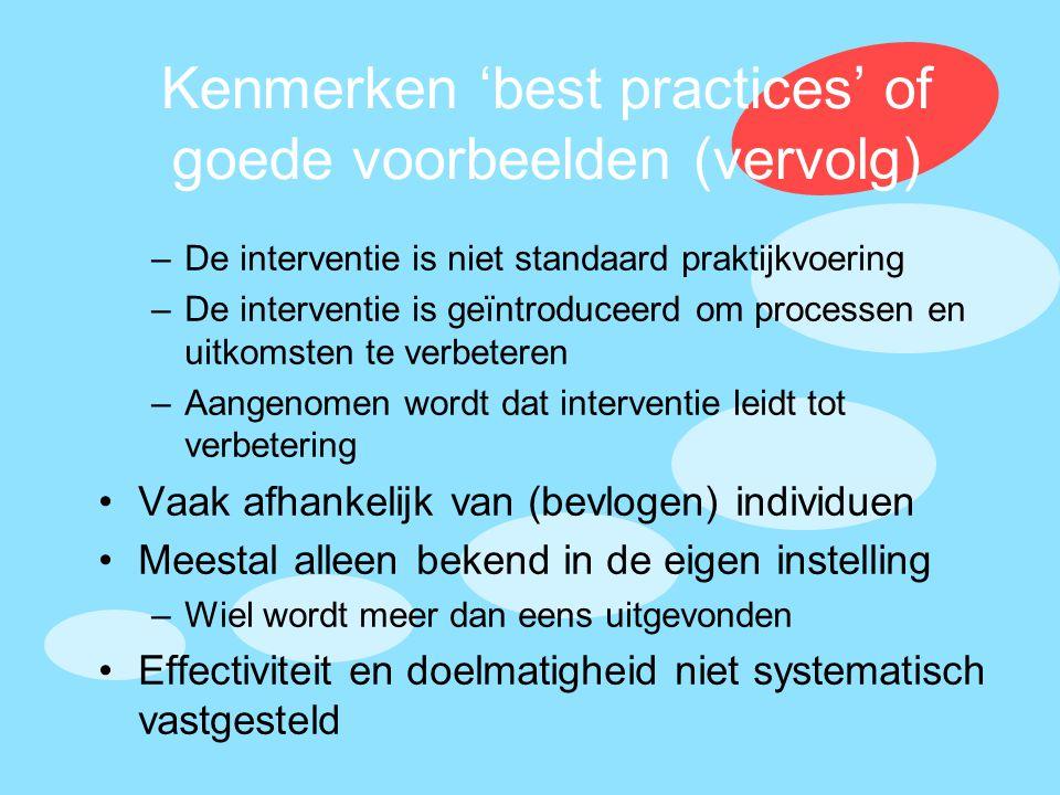 Kenmerken 'best practices' of goede voorbeelden (vervolg)