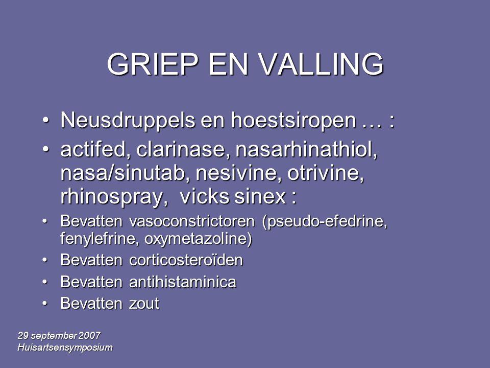 GRIEP EN VALLING Neusdruppels en hoestsiropen … :