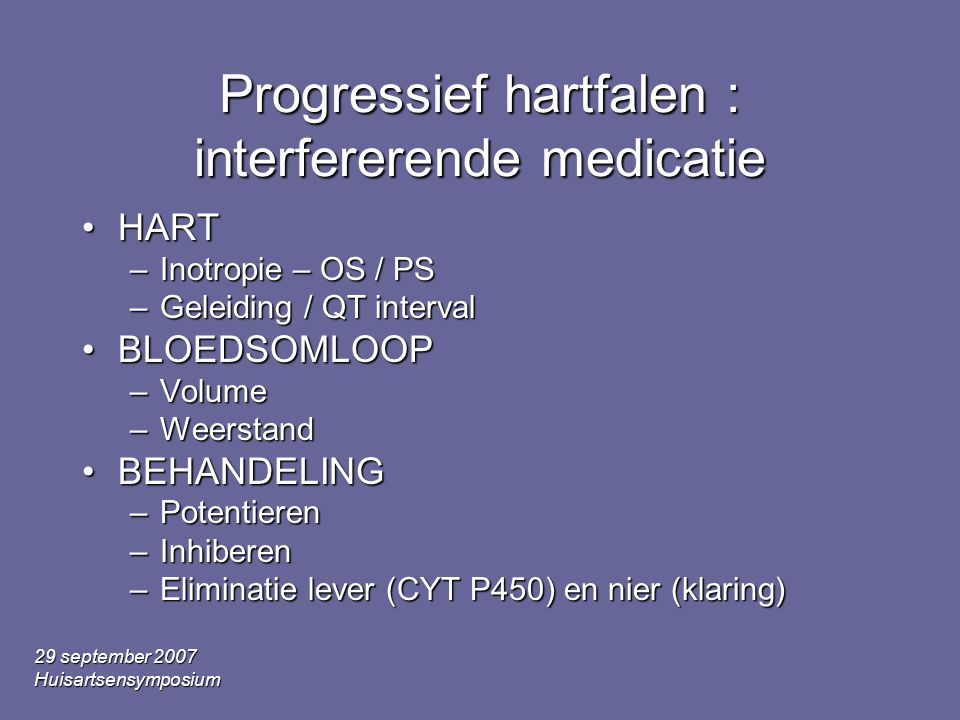 Progressief hartfalen : interfererende medicatie