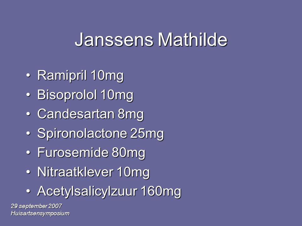 Janssens Mathilde Ramipril 10mg Bisoprolol 10mg Candesartan 8mg
