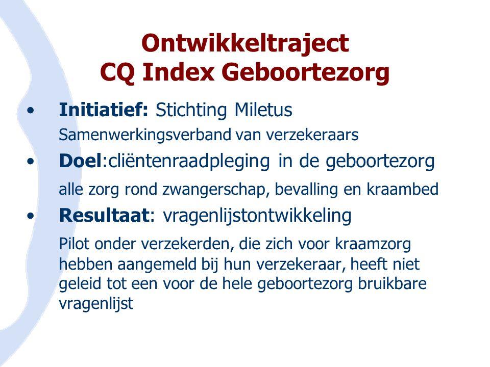 Ontwikkeltraject CQ Index Geboortezorg